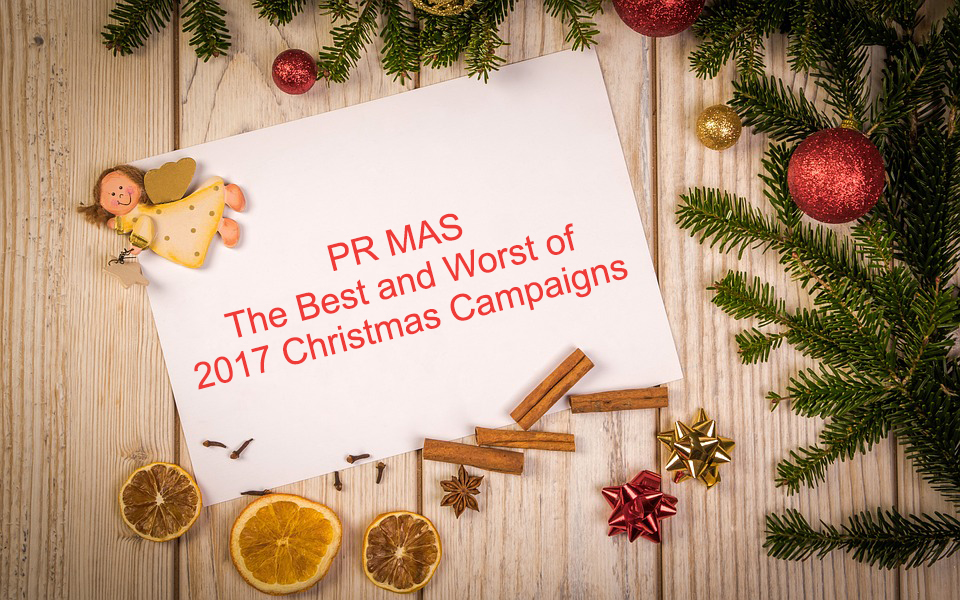 PR MAS – The Best and Worst of 2017 Christmas Campaigns